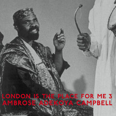 Various Artists // London Is The Place For Me 3 (Ambrose Adekoya Campbell) 2xLP
