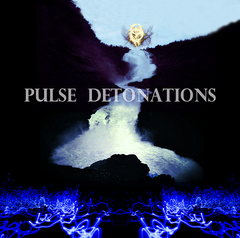 Pulse Detonations // Through Conscious Neural Interference CD