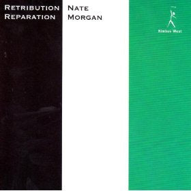 Nate Morgan // Retribution, Reparation LP
