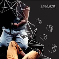 Philip Corner // Rocks can fall at any time LP