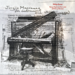 Philip Corner // Through Mysterious Barricades with George Maciunas LP