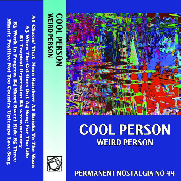 Cool Person // Weird Person TAPE