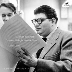 Morton Feldman // Feldman Edition 3: Complete Music For Violin & Piano 2xCD