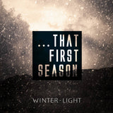 V/A // ...That First Season (Winter-Light) 2xCD