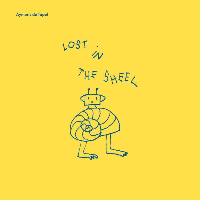 Aymeric de Tapol // Lost In The Shell LP