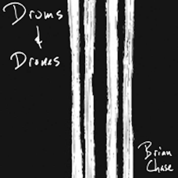 Brian Chase // Drums & Drones CD + DVD