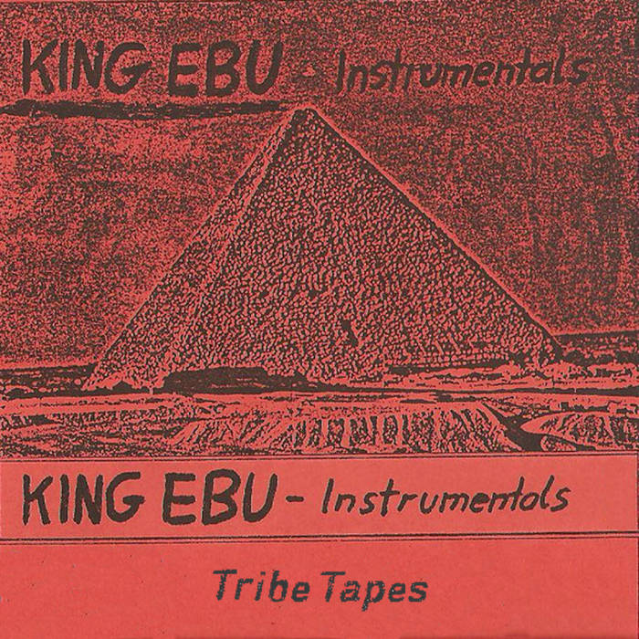 King Ebu // Instrumentals TAPE
