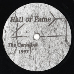 Hall Of Fame // The Cannibal / Superstring Theory 7""