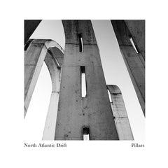North Atlantic Drift // Pillars LP