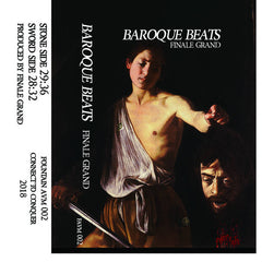 Finale Grand // Baroque Beats TAPE