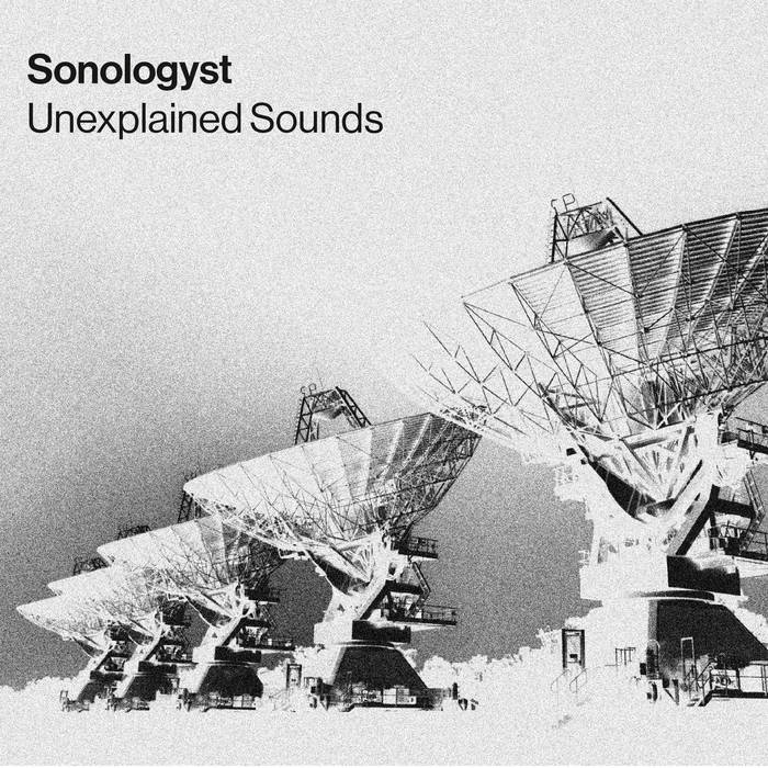 SONOLOGYST // Unexplained Sounds TAPE