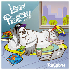 Rikinish // Lazy Pigeon TAPE