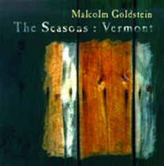 Malcom Goldstein // The Seasons: Vermont CD
