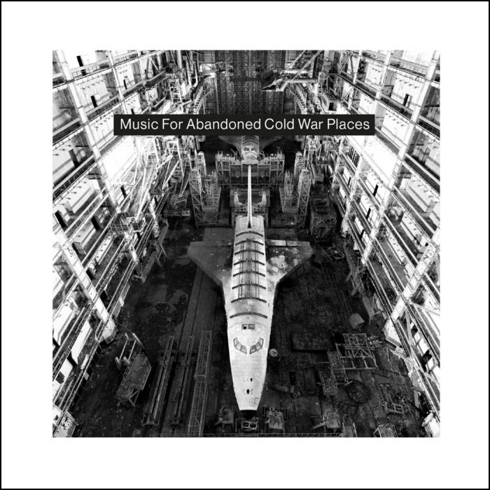 V / A // Music For Abandoned Cold War Places CD