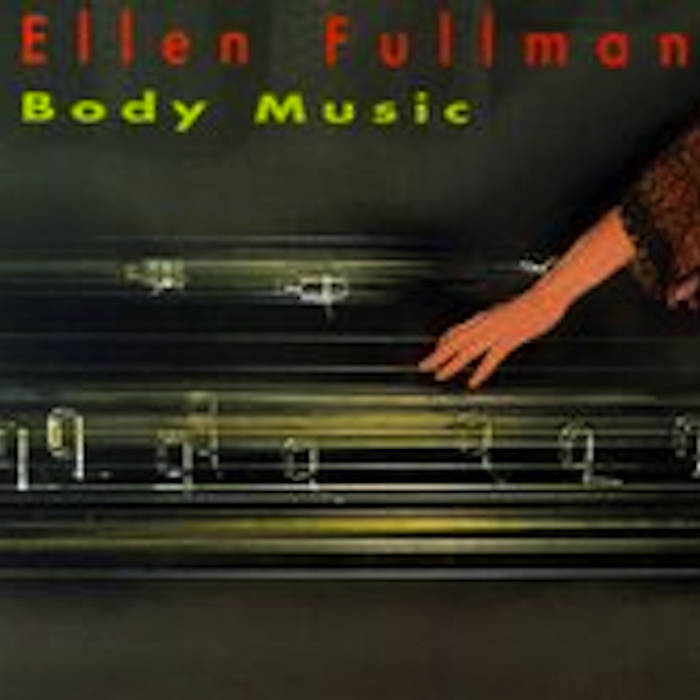 Ellen Fullman // Body Music CD