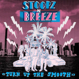 Stoopz N'Breeze // Turn Up the Smooth CD