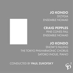 Jo Kondo, Craig Pepples // Syzygia, Pine Cones Fall, Snow's Falling CD
