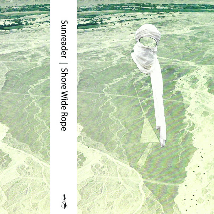 Sunreader (Patrick Shiroishi, Paul Carter & Ethan Sherman) // Shore Wide Rope TAPE