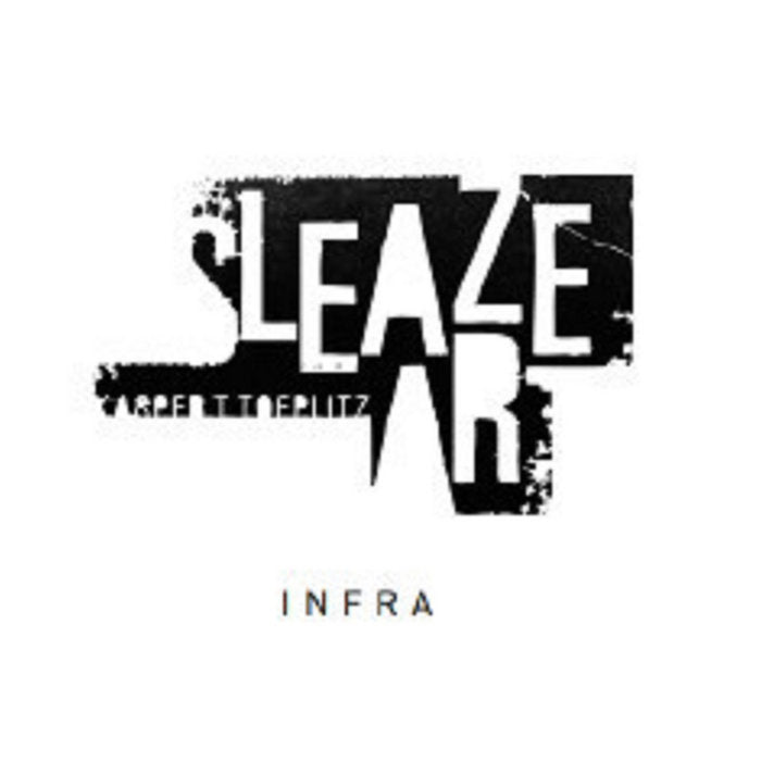 Sleaze Art // Infra CD