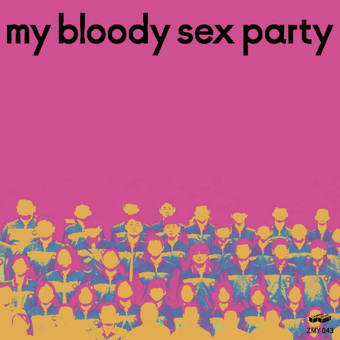 My Bloody Sex Party // Vol.1 TAPE