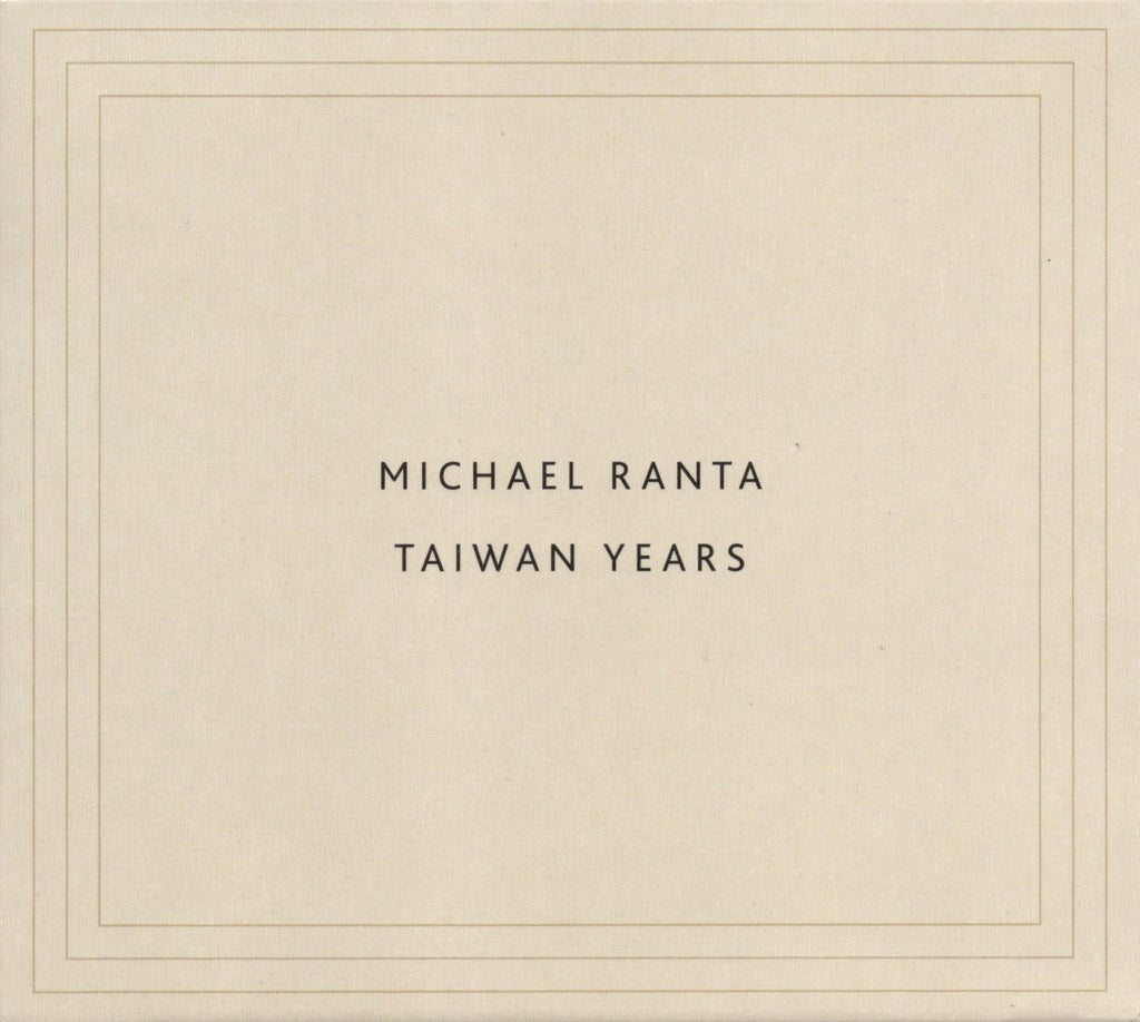 MICHAEL RANTA // Taiwan Years CD