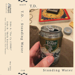 TD // Standing Water TAPE