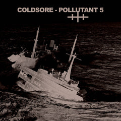 Coldsore //  POLLUTANT 5 TAPE