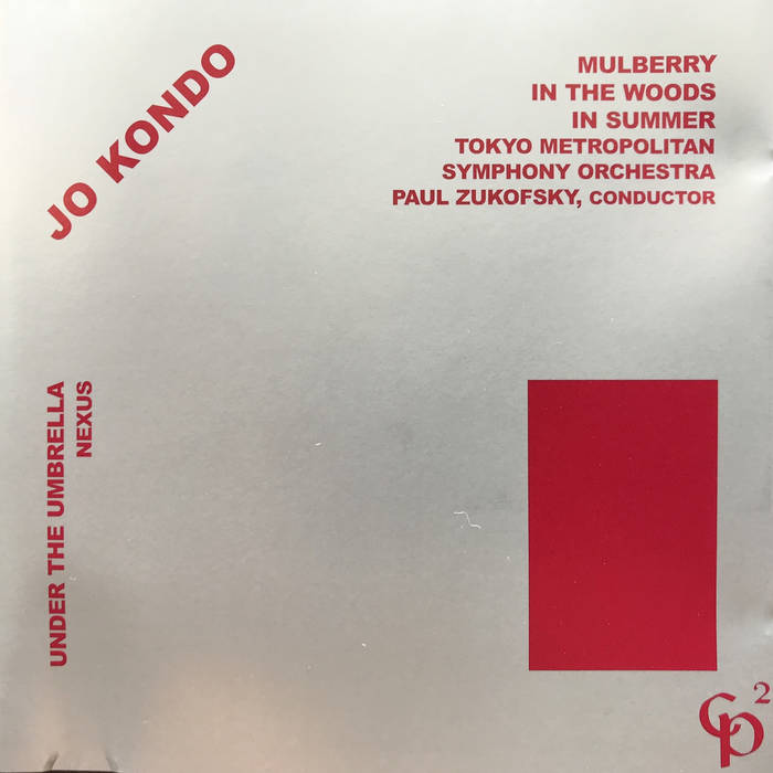 Jo Kondo // Mulberry; In the Woods; In Summer; Under the Umbrella CD