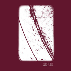Vertonen // Broken Air TAPE