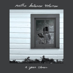 Maths Balance Volumes // A Year Closer LP