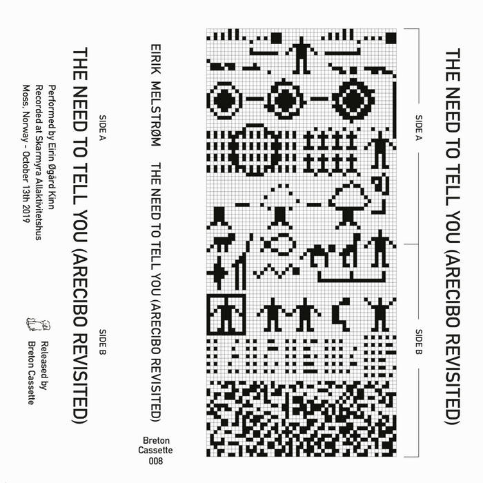 Breton Cassette // THE NEED TO TELL YOU (ARECIBO REVISITED) TAPE