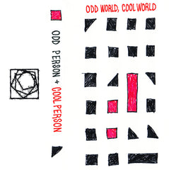 Odd Person / Cool Person // Odd World, Cool World TAPE