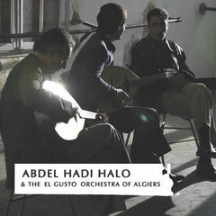Abdel Hadi Halo & The El Gusto Orchestra of Algiers CD