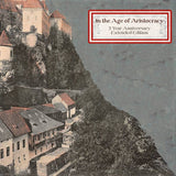 Black Brunswicker // In The Age of Aristocracy: 2nd Anniversary Extended Edition CD
