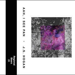 J.S. Hogan // Ahh, I See Pan TAPE