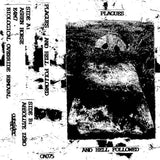 Plagues // And Hell Followed TAPE