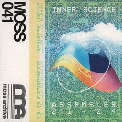 Inner Science // Assembles 21-24 TAPE