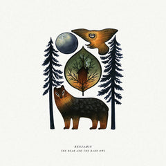 Benjamin // The Bear And The Barn Owl LP