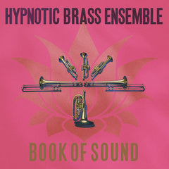 Hypnotic Brass Ensemble // Book Of Sound 2xLP