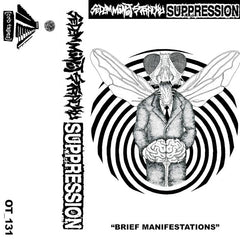 Suppression / Sedem Minút Strachu // Brief Manifestations TAPE