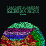 Captain Three Leg / Mahler Haze // Split CDR