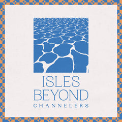 Channelers // Isles Beyond TAPE