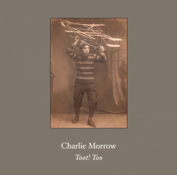 Charlie Morrow // Toot! Too LP