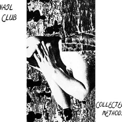 Nail Club // Collected Methods TAPE