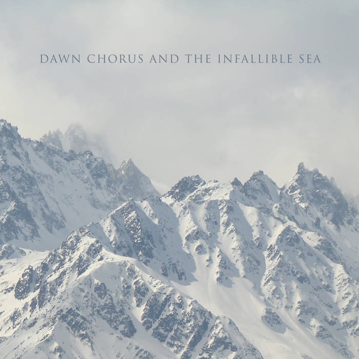 Dawn Chorus and the Infallible Sea // Alpha TAPE