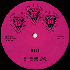 Hill / Roshell Anderson // Delicate Rose 7""