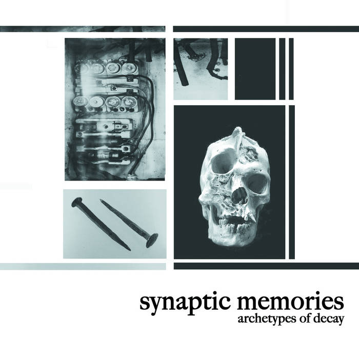 Synaptic Memories // Archtypes of Decay CD