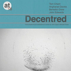 John Cage & Michael Pisaro, VA // Decentred CD