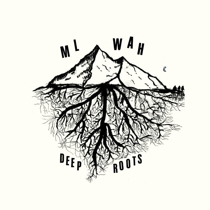 ML Wah // Deep Roots LP