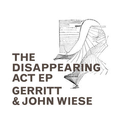 Gerritt & John Wiese // The Disappearing Act CD